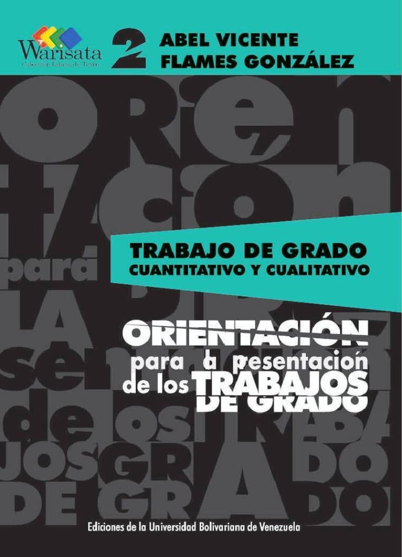 Trabajo de Grado Cuantitativo y Cualitativo – Abel Vicente Flames González