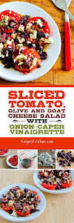 Sliced Tomato, Olive and Goat Cheese Salad with Onion-Caper Vinaigrette found on KalynsKitchen.com