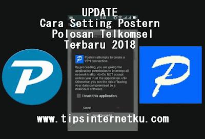 Cara Setting Postern Polosan Telkomsel Terbaru 2018