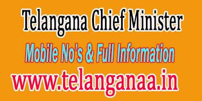TS Chief Minister Mobile Landphone Fax Numbers and Full Information
