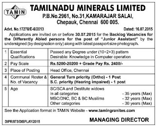 Applications are invited from Persons with Disabilities (PwD) for the post of Junior Assistant in Tamilnadu Minerals Ltd (TAMIN)