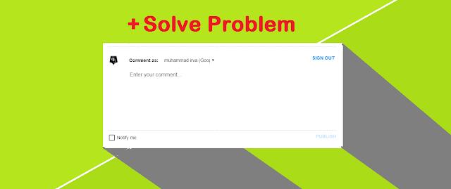 Cara Memasang Form Komentar Blogger yang baru + Solve Problem