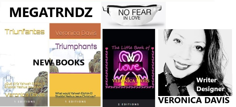 MEGATRNDZ.com   since 2000 check out Veronica Davis new books on amazon
