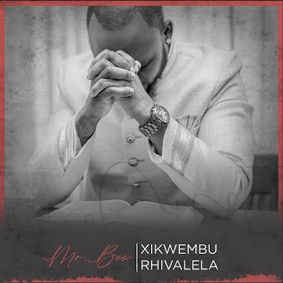Mr. Bow - Xikwembu Rhivalela (Marrabenta) Download Mp3
