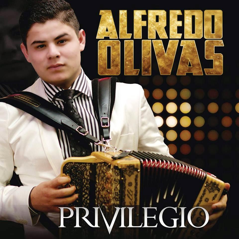Alfredo Olivas - Privilegio (Disco 2015)