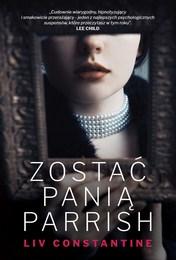 http://lubimyczytac.pl/ksiazka/4811452/zostac-pania-parrish