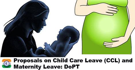 child-care-leave-CCL-Maternity-Leave-DoPT