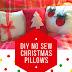DIY No Sew Christmas Pillows