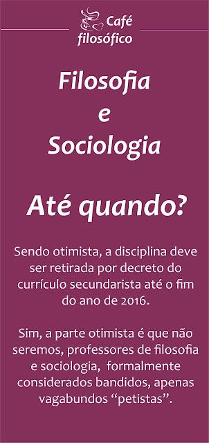 filosofia e sociologia fora do curriculo