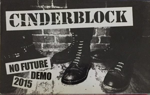 Cinderblock   No Future Demo 2015