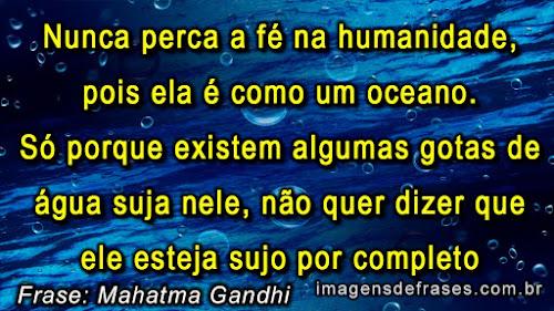 frases de Gandhi para refletir sobre a humanidade