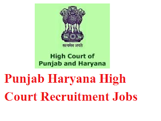 Punjab Haryana High Court Recruitment 2017