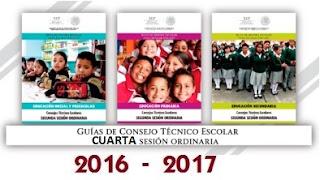 Guías de la Cuarta Sesión Ordinaria de Consejo Técnico Escolar