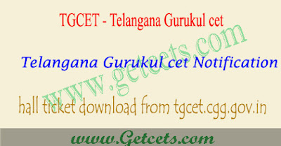 TGCET hall ticket download 2021-2022 tg gurukul cet @tgcet.cgg.gov.in