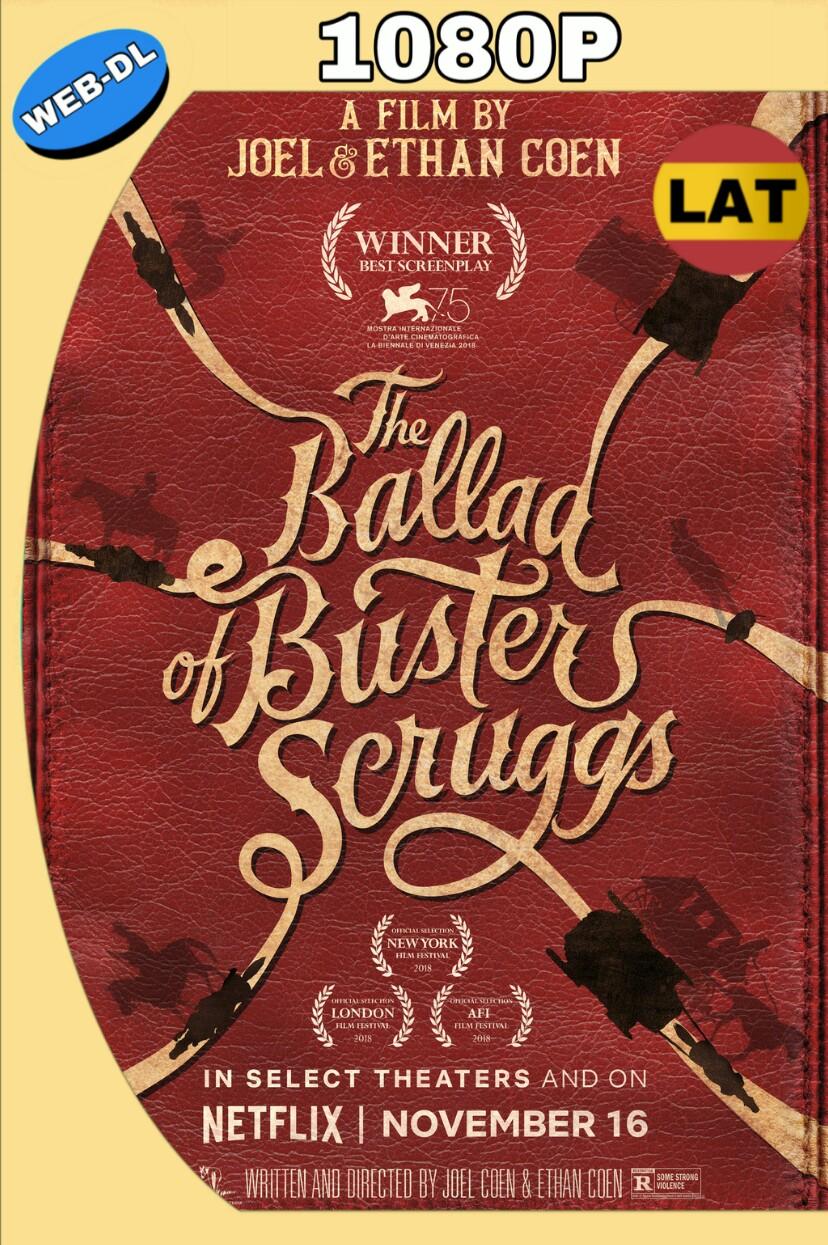 LA BALADA DE BUSTER SCRUGGS (2018) WEB-DL 1080P LATINO-INGLES MKV
