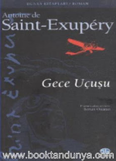 Antoine de Saint Exupery - Gece Uçuşu