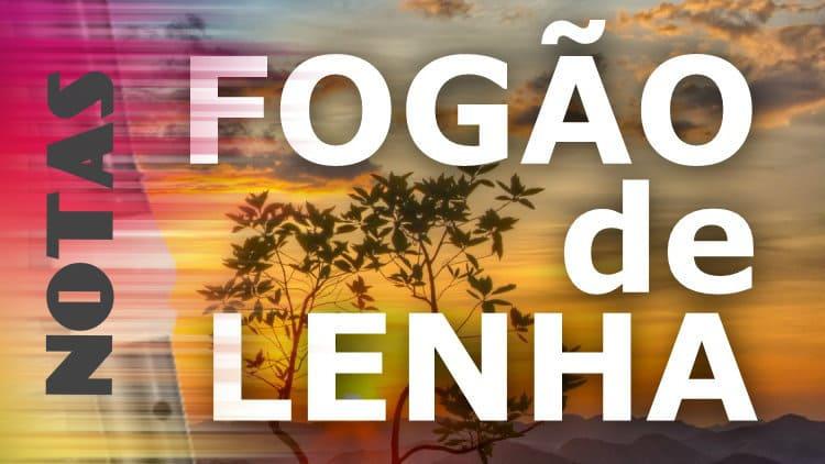 Fogão de Lenha - Chitãozinho & Xororó - Notas melódicas