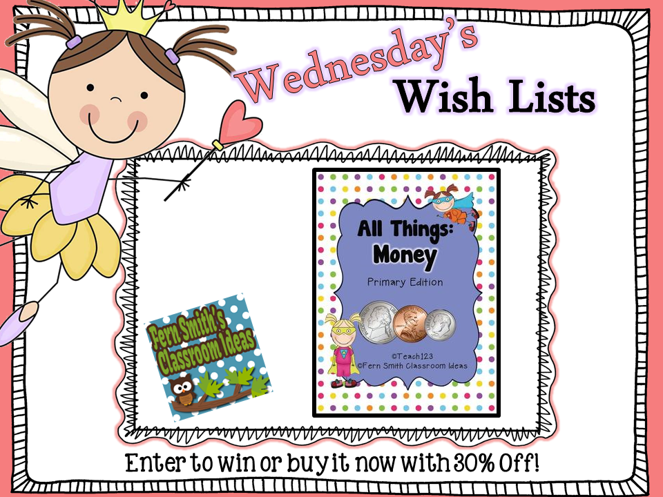 Fern Smith's Classroom Ideas Wish List Wednesday Giveaway: Money-Math and Literacy Lessons