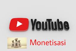 Cara Monetisasi Channel Youtube agar mudah di terima