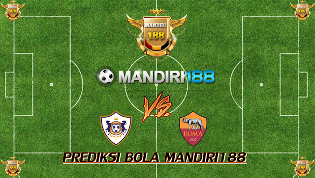 AGEN BOLA - Prediksi Qarabag Aghdam vs AS Roma 27 September 2017