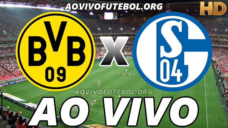 Assistir Borussia Dortmund vs Schalke 04 Ao Vivo HD