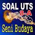 Latihan Soal SBK untuk UTS kelas 8 Semester Gasal atau ganjil 2018