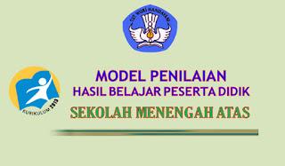 Model Penilaian Siswa Kurikulum 2013 untuk SMA, MA, SMK