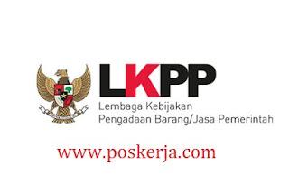 Lowongan Kerja Terbaru LKPP Juli 2017