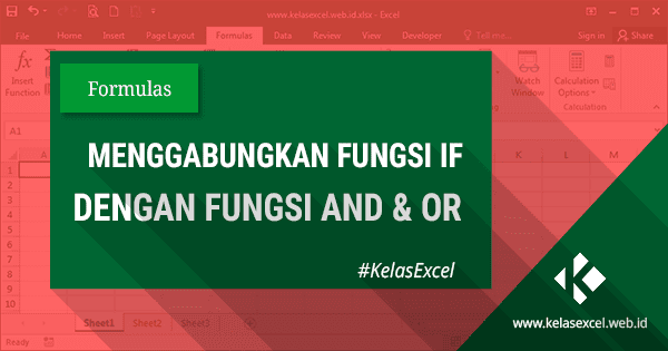 Rumus IF Gabungan Fungsi (IF AND-IF OR) Excel
