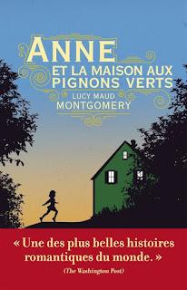 Anne et la maison aux pignons verts / Lucy Maud Montgomery