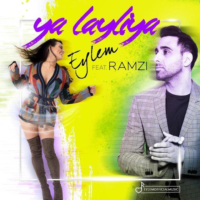 Eylem feat. Ramzi - Ya Layliya