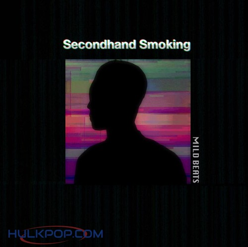 Mild Beats – Secondhand Smoking