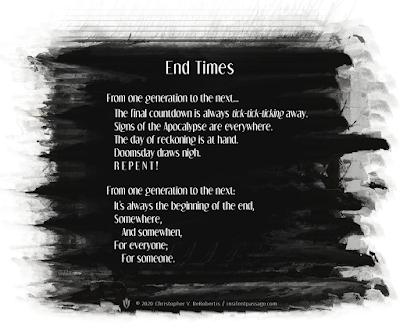 End-times (Remix) Copyright 2020 Christopher V. DeRobertis. All rights reserved. insilentpassage.com