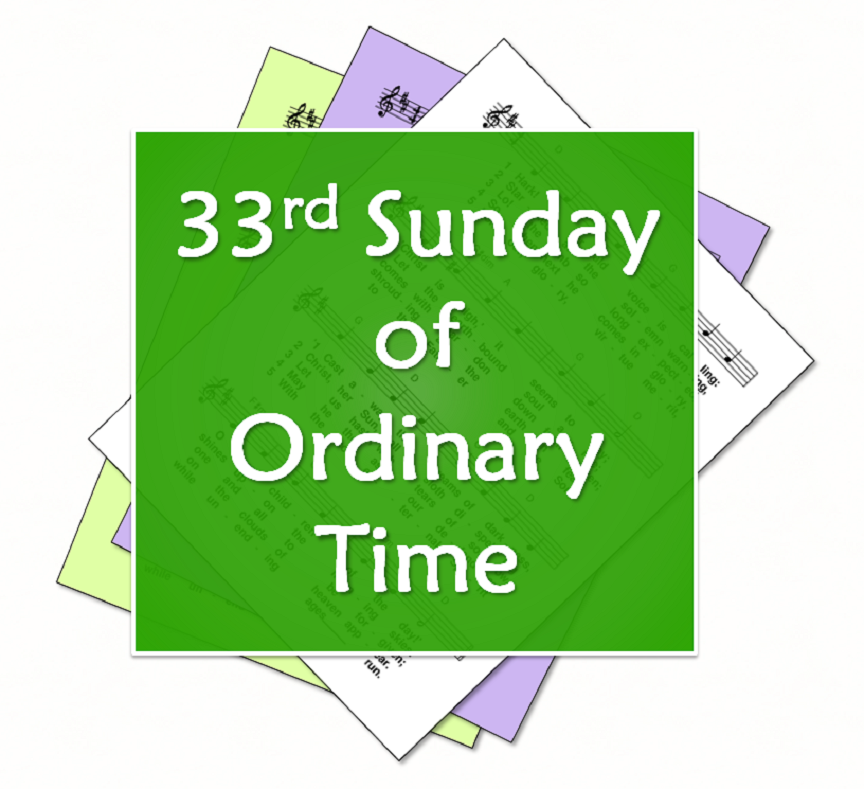 LiturgyTools net: Hymns for the 33rd Sunday of Ordinary Time