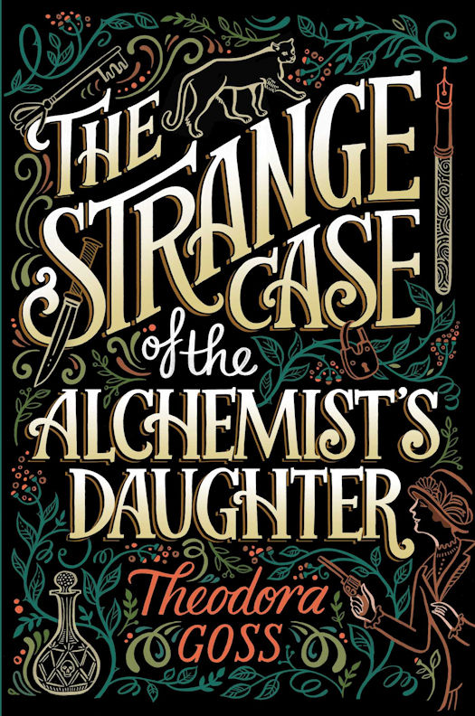 Review: The Strange Case of the Alchemist's Daughter by Theodora Goss