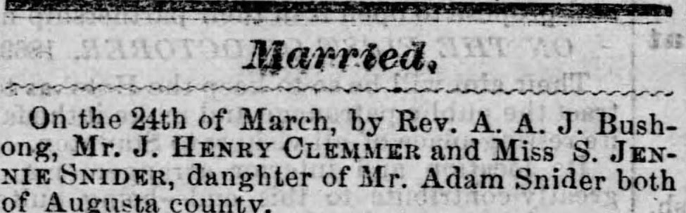 Staunton Spectator Marriage Notice J. Henry Clemmer to Miss S. Jennie Snider