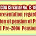 PCDA Circular No. C-189 : Representation regarding revision of pension of Pre-96 and Pre-2006 Pensioners