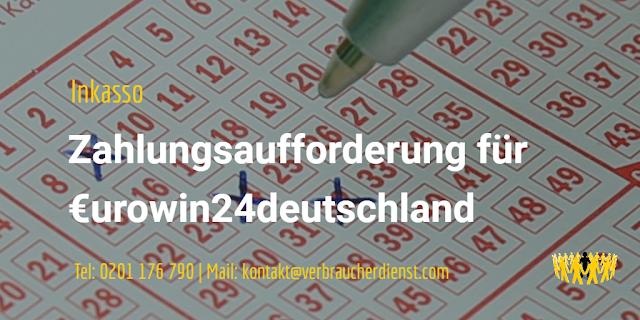 Inkasso Bergmann – Zahlungsaufforderung für €urowin24deutschland