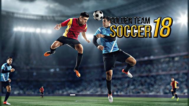 Download Golden Team Soccer 2018 Android Offline