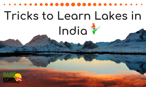 Tricks to Learn Lakes in India