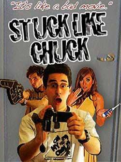 Stuck Like Chuck (2009)