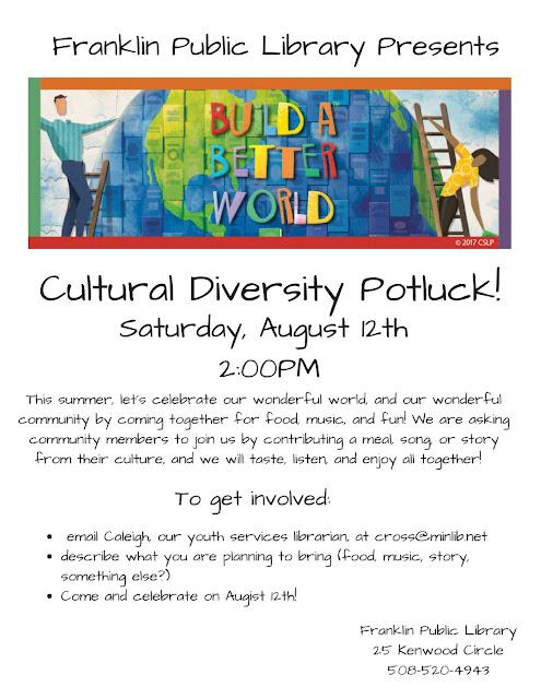 Cultural Diversity Potluck, Saturday, August 12, 2:00 - 4:00 PM