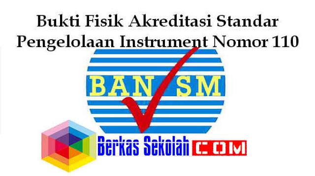 Download Bukti Fisik Akreditasi Standar Pengelolaan Instrument Nomor 110