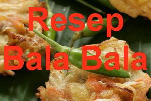 Resep Bala Bala (Bakwan) Gorengan Khas Sunda