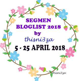 https://thisni3zahata.blogspot.my/2018/04/segmen-bloglist-2018-by-thisni3za.html