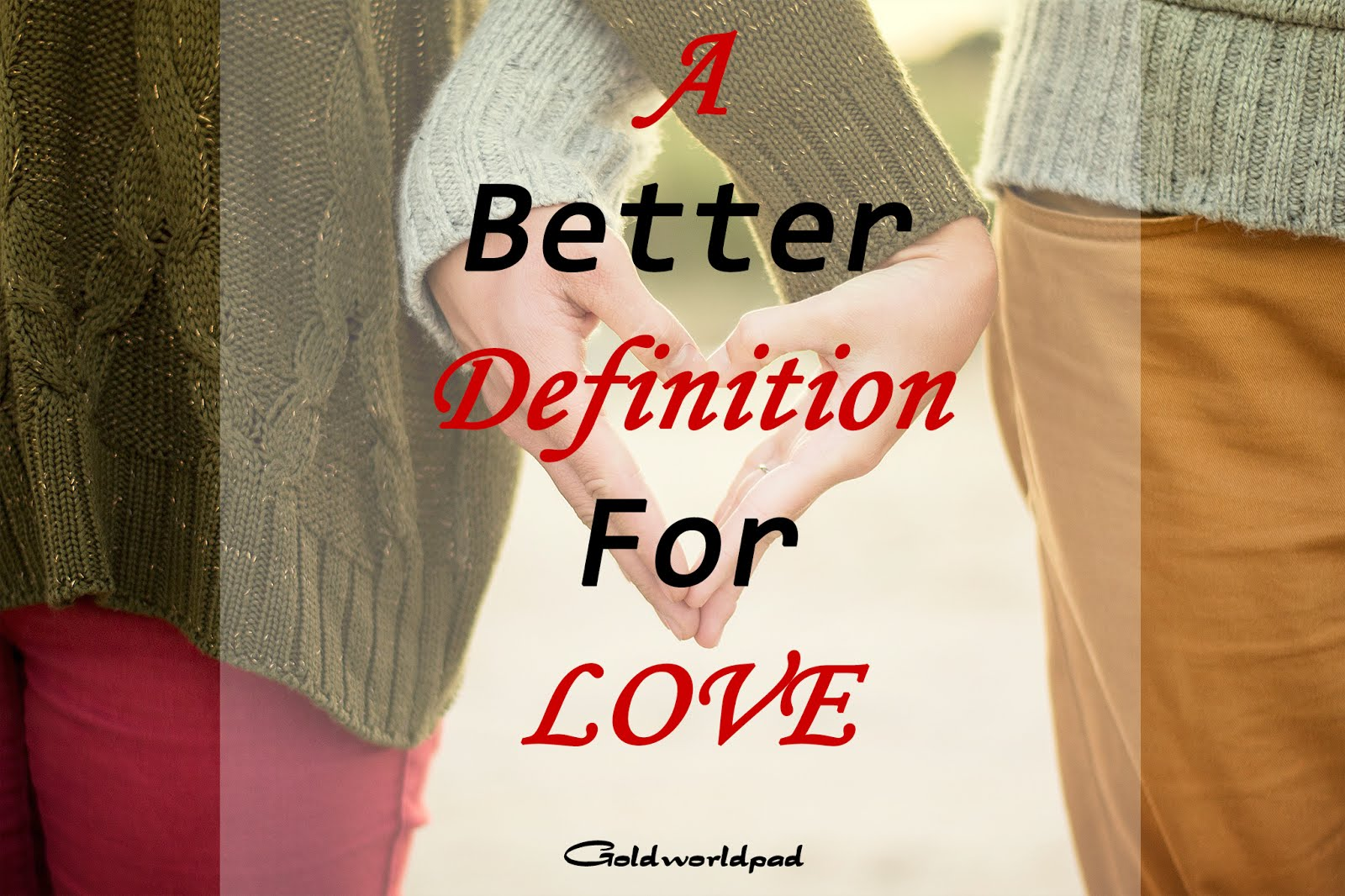 Redefining love from Biblical perspective