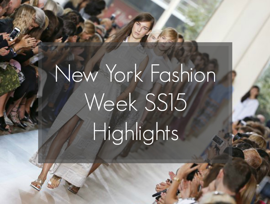 New York Fashion Week SS15, NYFW, The best of New York Fashion Week SS15, NYFW SS15 highlights