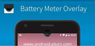 تطبيق رائع لإضهار نسبة شحن البطارية في شريط الاشعارات بطريقة جميلة وإحترافية، تحميل تطبيق، تغيير شكل البطارية في الهاتف، Battery Meter Overlay، تطبيق Battery Meter Overlay، تحميل Battery Meter Overlay، تنزيل Battery Meter Overlay، Battery Meter Overlay.apk، Download Battery Meter Overlay For Android، اظهار نسبة الشحن، اظهار نسبة البطارية في السامسونج، اظهار نسبة البطارية في الاندرويد، برنامج اظهار النسبة المئوية للبطارية اندرويد، نسبة شحن البطارية، برنامج اظهار نسبة البطارية، تطبيق تغيير نسبة الشحن، طريقة تغيير شكل البطارية، تغيير لون البطارية في اندرويد، تغيير شكل البطارية في اندرويد، إضهار نسبة شحن البطارية، طريقة اضهار نسبة الشحن، نسبة البطارية في اندرويد، تحميل تطبيق عرض نسبة الشحن