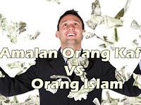 Amal Orang Kafir vs Orang Muslim
