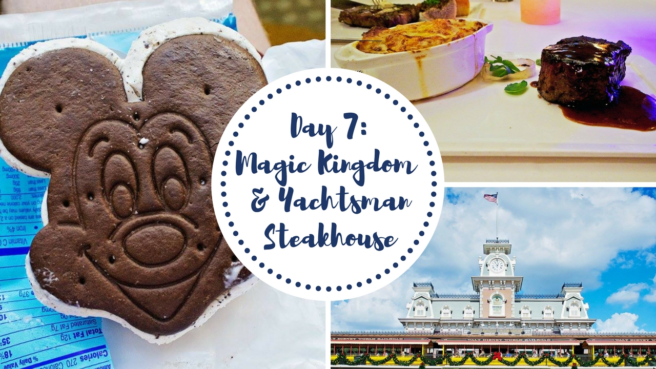 Magic Kingdom and Yachtsman Steakhouse
